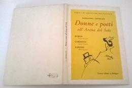 DONNE E POETI ALL'ARENA DEL SOLE - A. CERVELLATI - SAGGI DI COSTUME BOLOGNESE - TAMARI ED. BOLOGNA 1966 - Libri, Riviste, Fumetti