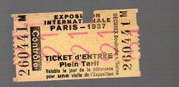 Paris EXPOSITION INTERNATIONALE 1937  Ticket D'entrée (et De Transport?) Plein Tarif (PPP13006) - Tickets - Vouchers