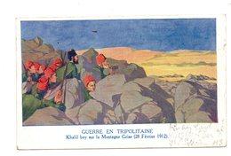 Guerre En Tripolitaine. Khalil Bey Sur La Montagne Grise. - Andere Oorlogen