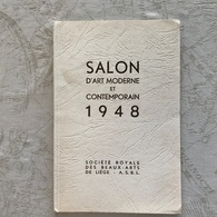 SALON D'ART MODERNE ET CONTEMPORAIN 1948 Société Royale Des Beaux-arts De Liège, Asbl - Arte