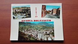 Saluti Da Genova Bolzaneto - Genova (Genoa)