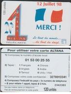 ALTANA N°1 MERCI France 12 JUILLET 98 TELECARTE 120 U MONDIAL FOOT 98 - France