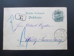 DR 1902 GA Reichspost Düren - Wiltz Luxemburg Mit T Stempel / Nachporto.Luxemburg Incomming Mail - Briefe U. Dokumente