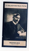 2e Collection Felix Potin - Ca 1920 - REAL PHOTO - Maurice Maeterlinck, Homme De Lettres - Félix Potin