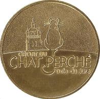39 JURA DOLE CHAT PERCHÉ MÉDAILLE MONNAIE DE PARIS 2015 JETON MEDALS TOKEN COINS - Monnaie De Paris