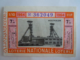 Belgie Belgique Loterie Nationale Loterij Houthalen Mijn Mine 1964 7 De Tranche - Billets De Loterie