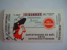 Belgie Belgique Loterie Nationale Loterij 25 De E Tranche De Noël Supertranche Kerst Bruxelles Brussel 1973 - Billets De Loterie