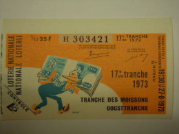 Belgie Belgique Loterie Nationale Loterij 17 De E Tranche Des Moissons Oogsttranche Hornu  1973 - Billets De Loterie