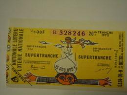 Belgie Belgique Loterie Nationale Loterij 20 De E Tranche Supertranche Zelzate  1973 - Billets De Loterie
