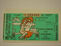 Belgie Belgique Loterie Nationale Loterij 21 De E Tranche De Bonheur Verviers 1973 - Billets De Loterie
