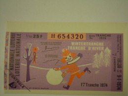 Belgie Belgique Loterie Nationale Loterij 1 Ste E Tranche Wintertranche Tranche D'hiver Zaventem 1974 - Billets De Loterie