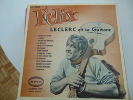 Félix Leclerc  Ety Sa Guitare - Autres - Musique Française