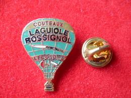 PIN'S MONTGOLFIERE  COUTEAUX  LAGUIOLE  ROSSIGNOL - Montgolfières