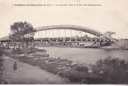 BE17- CONFLANS SAINT HONORINE  LE NOUVEAU PONT ET LE PORT DES REMORQUEURS - Conflans Saint Honorine