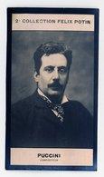 2e Collection Felix Potin - Ca 1920 - REAL PHOTO - Puccini, Compositeur - Félix Potin