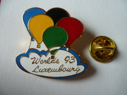 PIN'S MONTGOLFIERE  WORLD  LUXEMBOURG 93 - Airships