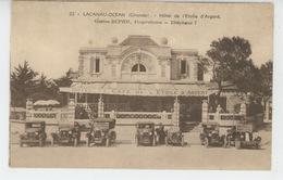 LACANAU OCEAN - HOTEL DE L'ETOILE D'ARGENT (automobiles ) - Other Municipalities