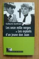 Guillaume Apollinaire - Les Onze Milles Verges & Les Exploits... - Erotique - Les Classiques De L'érotisme - Erotique (Adultes)