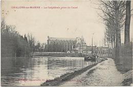 51 CHALONS SUR MARNE La Cathédrale Prise Du Canal Péniche - Châlons-sur-Marne