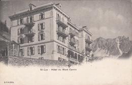 CPA  Suisse, ST. LUC - Hotel Du Mont Cervin - VS Valais