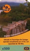 TARJETA TELEFONICA DE COSTA RICA. (PREPAGO) PLANTA HIDROELÉCTRICA CACHI. 004 - Costa Rica