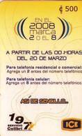 TARJETA TELEFONICA DE COSTA RICA. (PREPAGO) EN EL 2008 MARCA EL 2 Y EL 8. 008 - Costa Rica