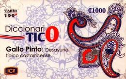 TARJETA TELEFONICA DE COSTA RICA. (PREPAGO) DICCIONARIO TICO, GALLO PINTO. 009 - Costa Rica