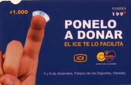 TARJETA TELEFONICA DE COSTA RICA. (PREPAGO) PONELO A DONAR. 010 - Costa Rica