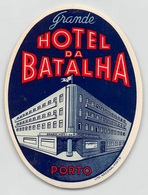 """D7853 """" GRANDE HOTEL DA BATALHA - PORTO - PORTOGALLO """" ETICHETTA ORIGINALE - ORIGINAL LABEL - - Adesivi Di Alberghi"""
