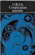Brochure URSS Coopération Spatiale - 1975 - Technical
