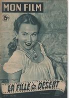 MON FILM ROMAN COMPLET 2 PAGES CENTRALES (LES AMOURS DE NOS VEDETTES) N° 247 LA FILLE DU DESERT - Cinéma / TV