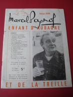1975 MARCEL PAGNOL ENFANT D'AUBAGNE ET DE LA TREILLE - Andere