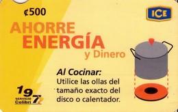 TARJETA TELEFONICA DE COSTA RICA. (PREPAGO). AHORRE ENERGIA Y DINERO, Nº7. 021 - Costa Rica