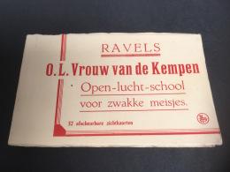 CARNET COMPLET 32 CPA BOEKJE KOMPLEET 32 KAARTEN RAVELS OL VROUW VAN DE KEMPEN OPEN LUCHT SCHOOL VOOR ZWAKKE MEISJES - Ravels