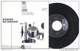 KINGS OF SWING < THE CASA LOMA ORCHESTRA < EP BRUNSWICK 10304 - 45 T - Maxi-Single