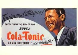 PUB Publicité NUGERON J 97 COLA TONIC Un Vin Qui Fortifie (d'après Affiche E-Gaillard-Bibliothéque Fornay)*PRIX FIXE - Advertising