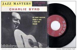 JAZZ MASTERS < * CHARLIE BIRD * < EP SAVOY SA 3009 BIEM - Jazz