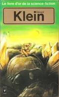 Livre D'or De La SF 5056 - Gérard Klein (comme Neuf) - Presses Pocket