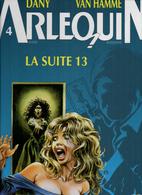 Van Hamme & Dany Arlequin La Suite 13 - Livres, BD, Revues