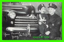 VOITURE FORD & YOUR FRIEND, THE POLICEMEN JERRY McSAFETY - - Voitures De Tourisme