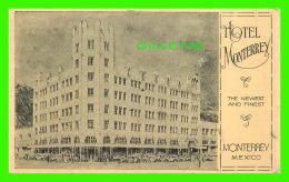 MONTERREY, MEXICO - HOTEL MONTERREY - TRAVEL IN 1986 - - Mexico