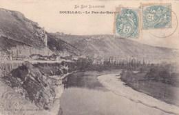 Le Lot Illustré Souillac Le Pas Du Rayne 1905 - Souillac