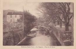 SOLLIES-PONT - Le Gapeau - Pont De La Serre - Sollies Pont
