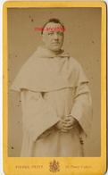 CDV En 1873 Prêtre Dominicain Jacques MONSABRE  1827-1907 Prédicateur Photo Pierre Petit à Paris - Photos