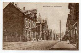 Allemagne--WUERSELEN  --1919--Kaiserstrasse  (animée) - Wuerselen