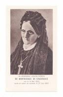 Vénérable Louise-Thérèse De Montaignac De Chauvance, Prière Pour Une Neuvaine (Le Havre, Montluçon, Bizeneuille, Nevers) - Images Religieuses