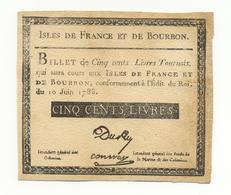 ILES DE FRANCE ET DE BOURBON - 500 LIVRES 1788 - FAC SIMILE DU XIXE SIECLE - Reunion