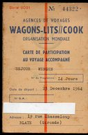 Carte De Participation Au Voyage Accompagné WAGONS-LITS COOK 1964  (destination Wengen ) (PPP13061) - Other