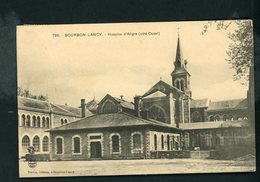 CPA: 71 - BOURBON-LANCY - HOSPICE D'ALLIGRE (CÔTÉ OUEST) - France