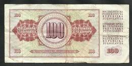 YOUGOSLAVIE = 2 BILLETS DE 10 ET  100 DINARS - Yougoslavie